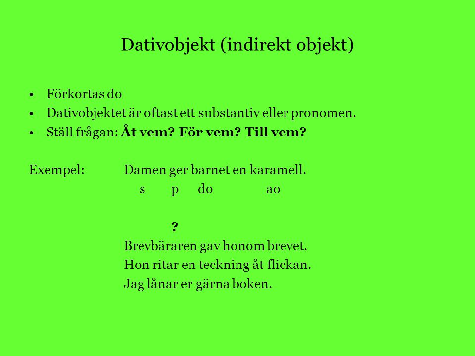 Dativobjekt (indirekt objekt)