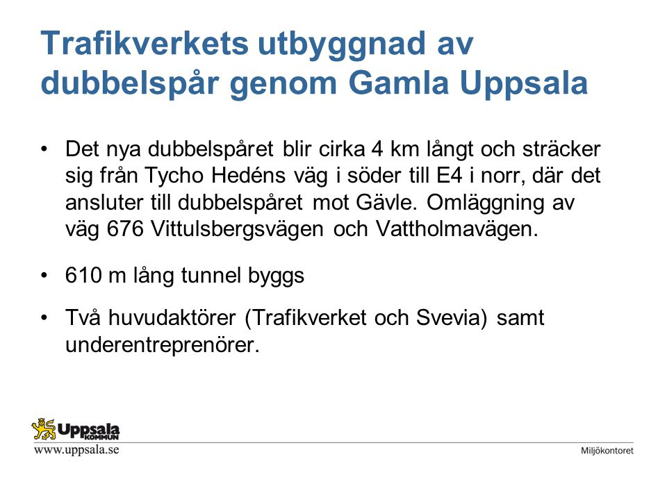 Trafikverkets utbyggnad av dubbelspår genom Gamla Uppsala