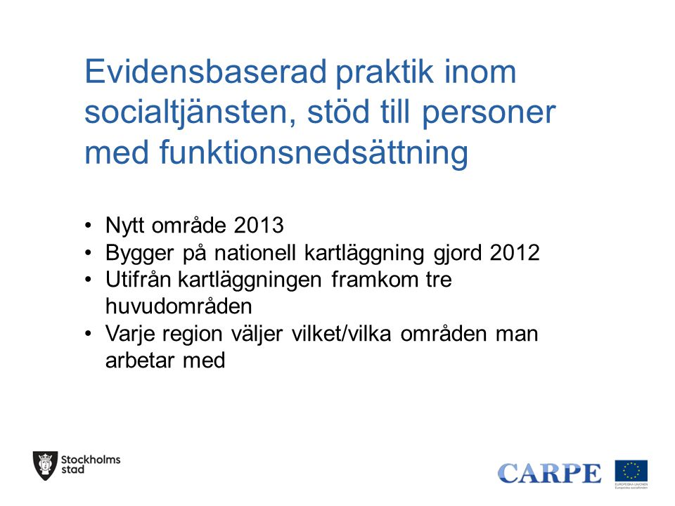 Evidensbaserad praktik inom socialtjänsten, stöd till personer med funktionsnedsättning