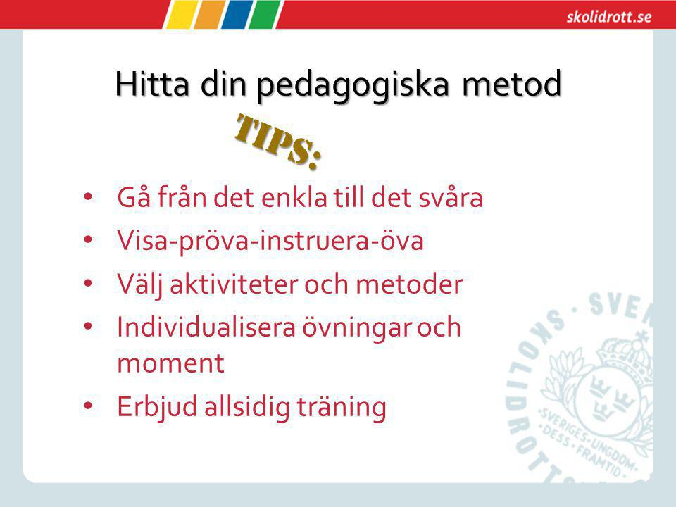 Hitta din pedagogiska metod