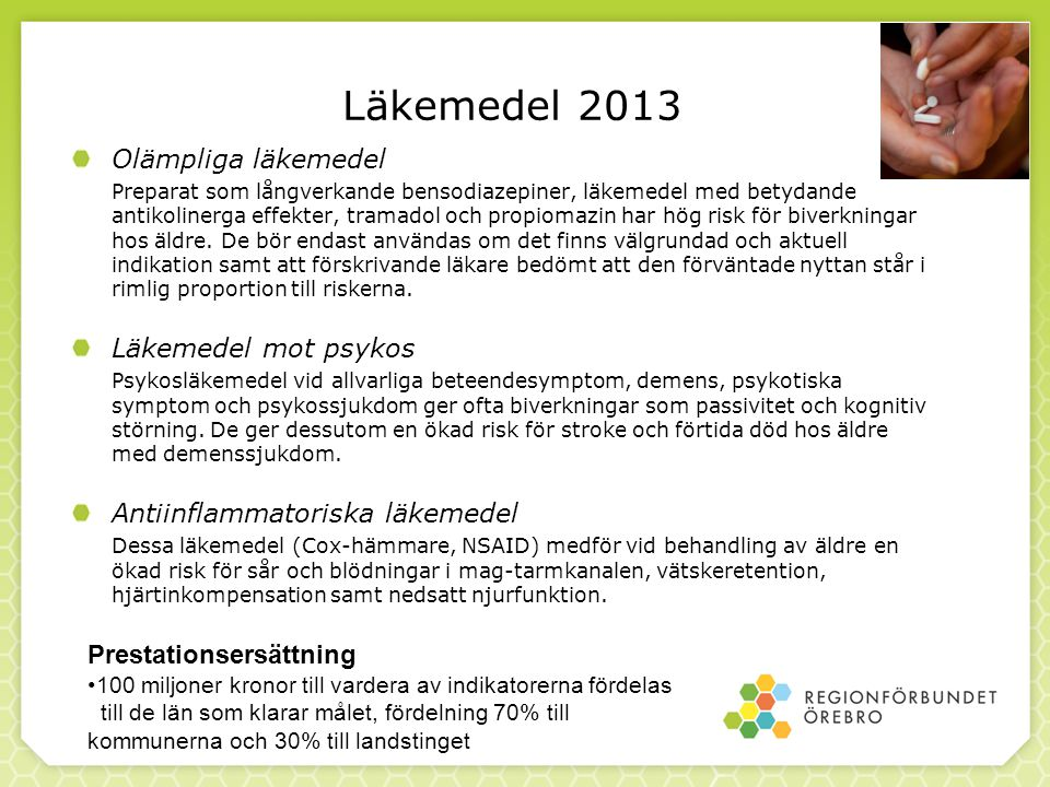Läkemedel 2013 Olämpliga läkemedel Läkemedel mot psykos