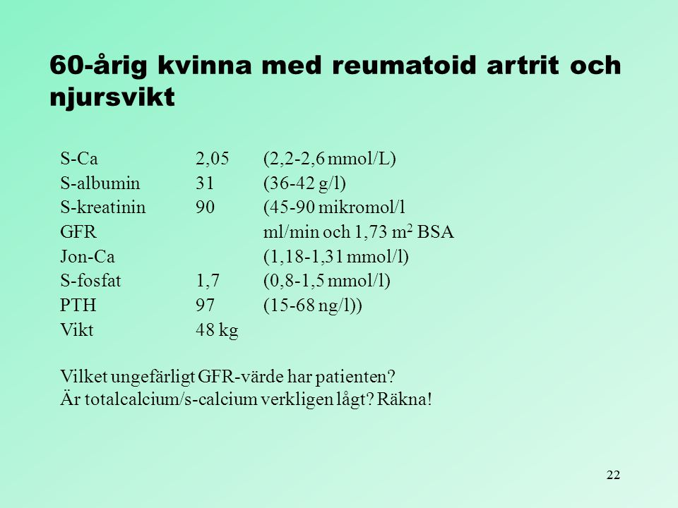 60-årig kvinna med reumatoid artrit och njursvikt