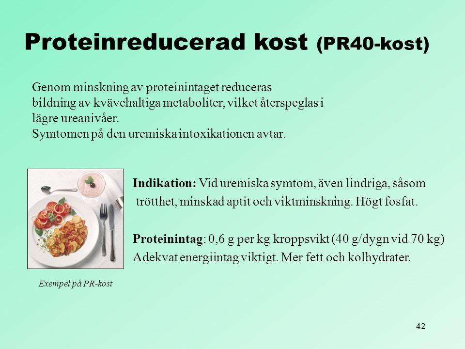 Proteinreducerad kost (PR40-kost)