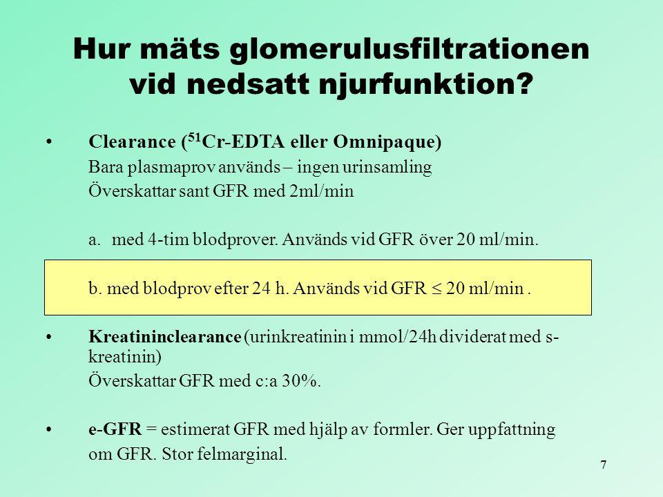 Hur mäts glomerulusfiltrationen vid nedsatt njurfunktion