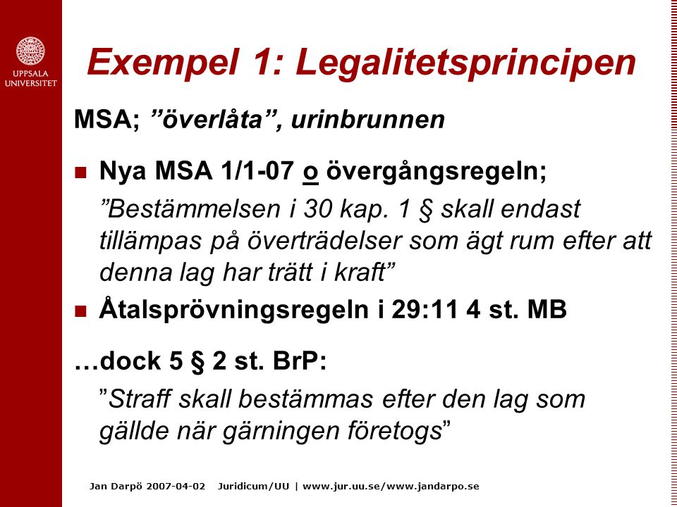 Exempel 1: Legalitetsprincipen