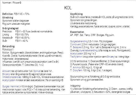 KOL Norrman / Pikwer © Definition: FEV1/VC < 70% Uppföljning