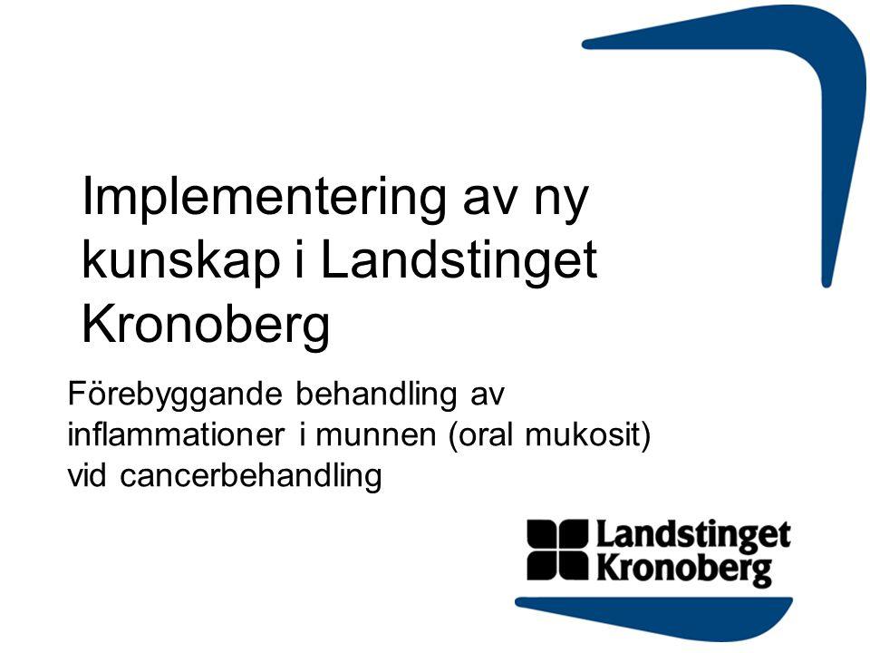 Implementering av ny kunskap i Landstinget Kronoberg