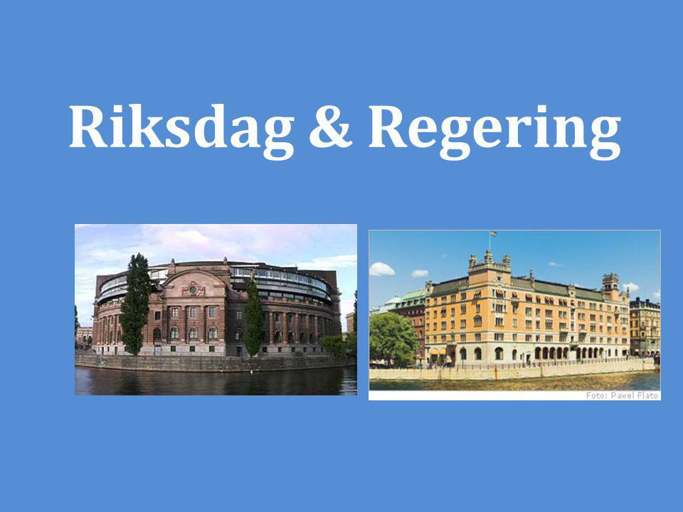 Riksdag & Regering