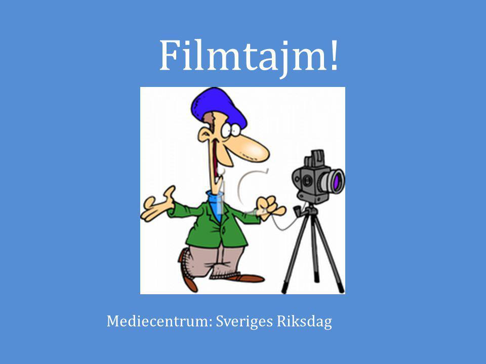 Filmtajm! Mediecentrum: Sveriges Riksdag