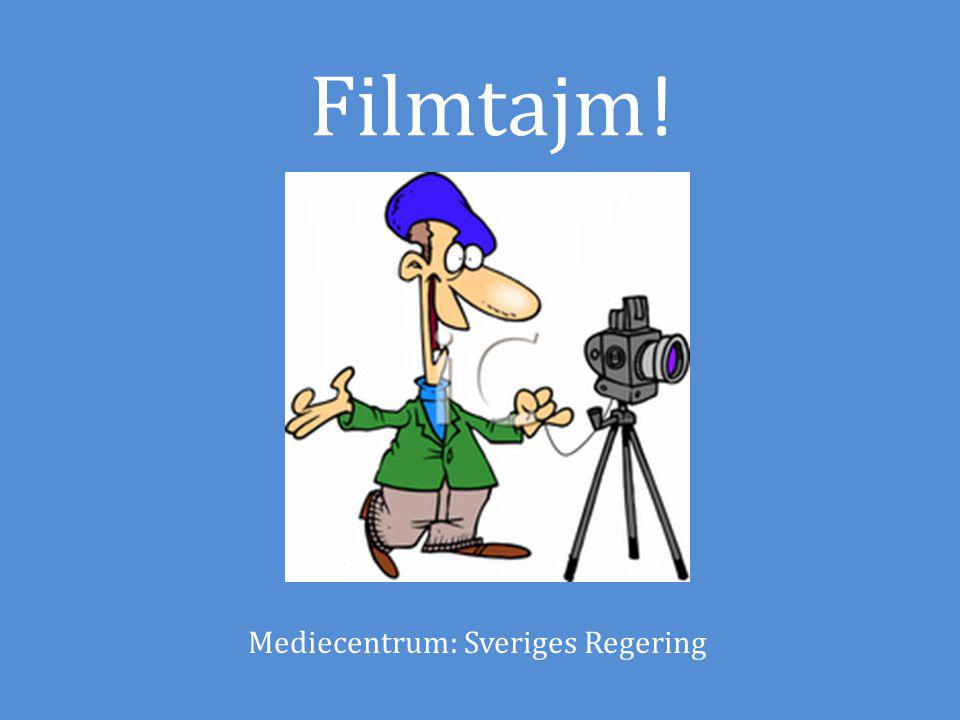 Filmtajm! Mediecentrum: Sveriges Regering