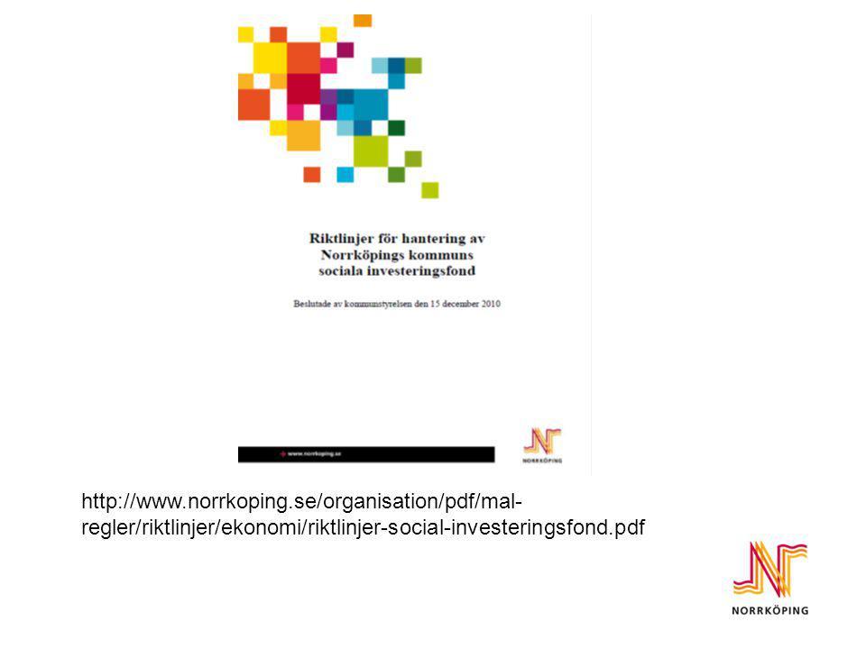 http://www.norrkoping.se/organisation/pdf/mal-regler/riktlinjer/ekonomi/riktlinjer-social-investeringsfond.pdf.