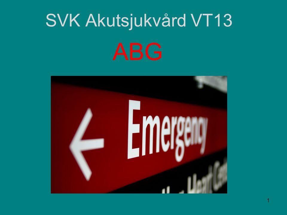 SVK Akutsjukvård VT13 ABG