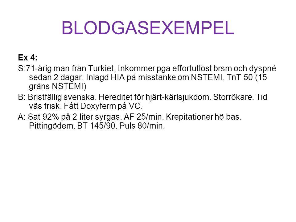BLODGASEXEMPEL Ex 4: