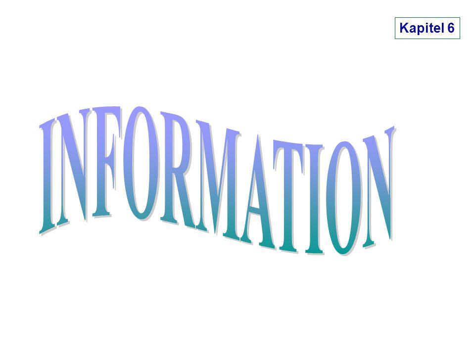 Kapitel 6 INFORMATION I 3