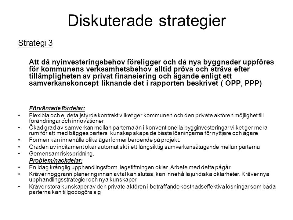 Diskuterade strategier