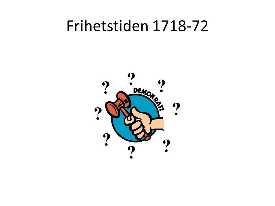 Frihetstiden 1718-72