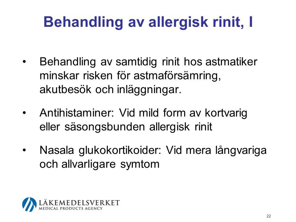 Behandling av allergisk rinit, I