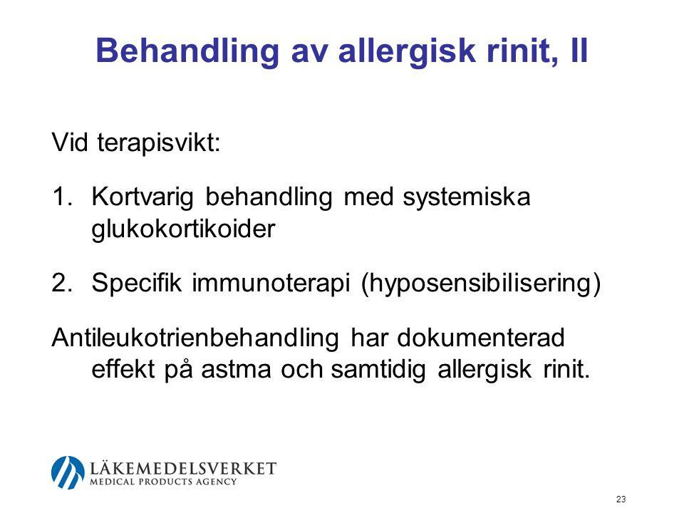 Behandling av allergisk rinit, II