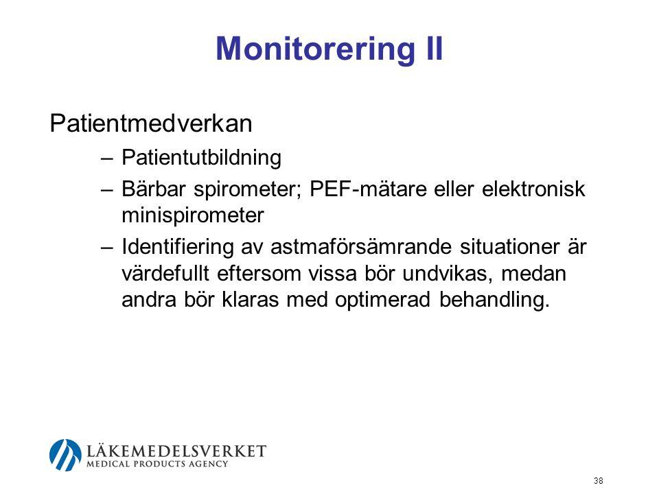 Monitorering II Patientmedverkan Patientutbildning
