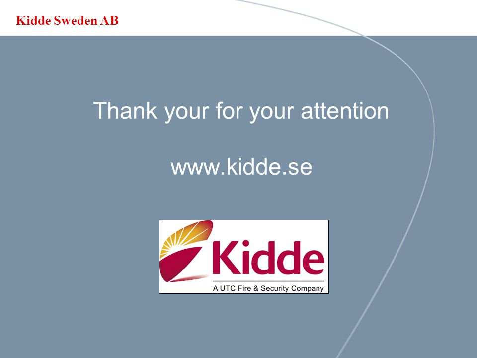Thank your for your attention www.kidde.se