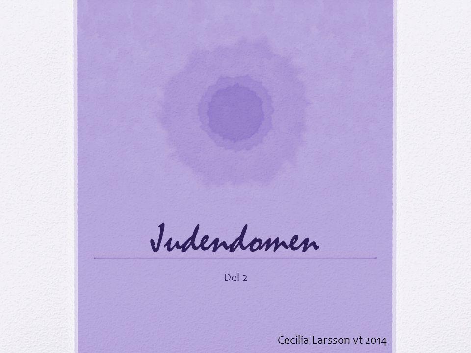 Judendomen Del 2 Cecilia Larsson vt 2014