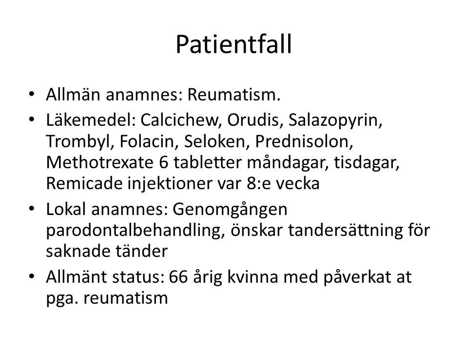 Patientfall Allmän anamnes: Reumatism.