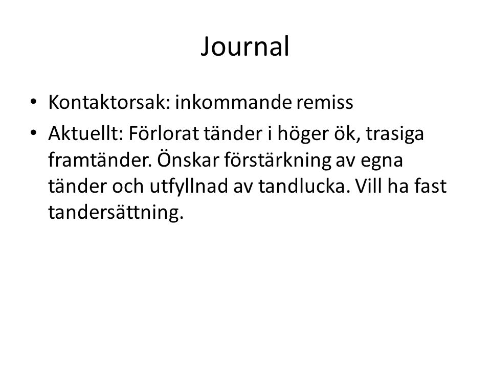Journal Kontaktorsak: inkommande remiss