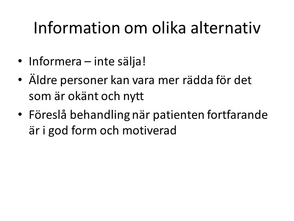 Information om olika alternativ