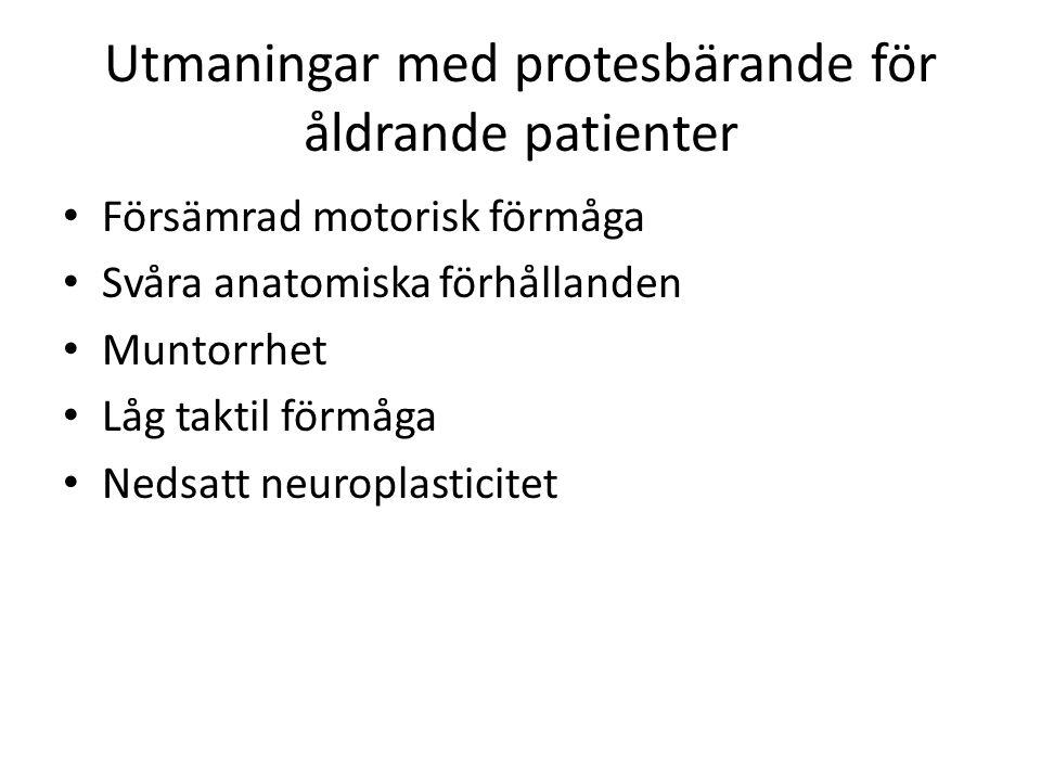 Utmaningar med protesbärande för åldrande patienter