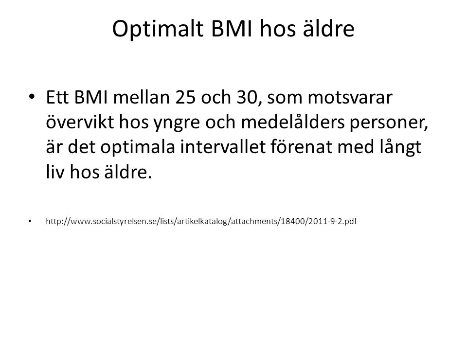 Optimalt BMI hos äldre