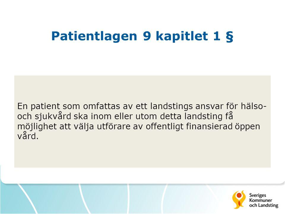 Patientlagen 9 kapitlet 1 §