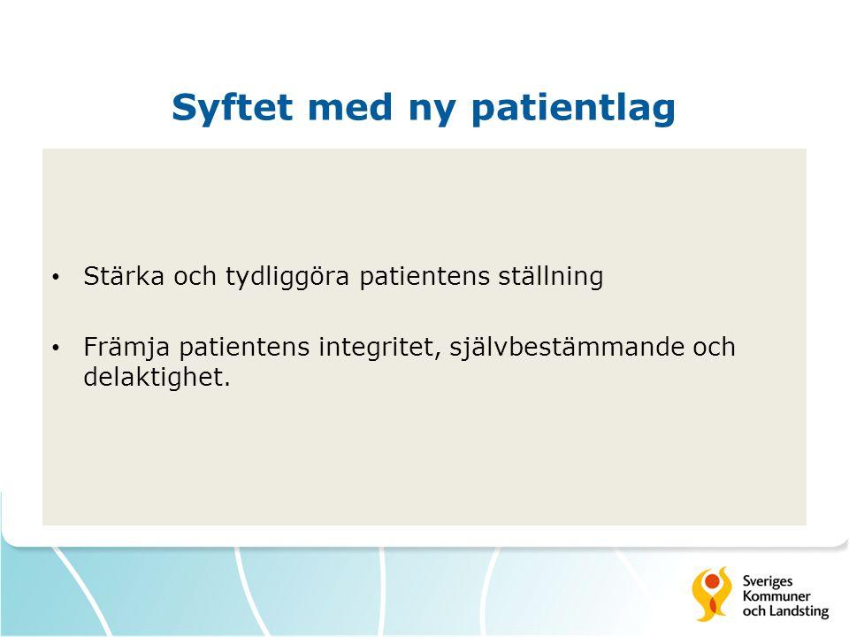 Syftet med ny patientlag