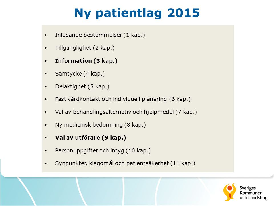Ny patientlag 2015 Inledande bestämmelser (1 kap.)