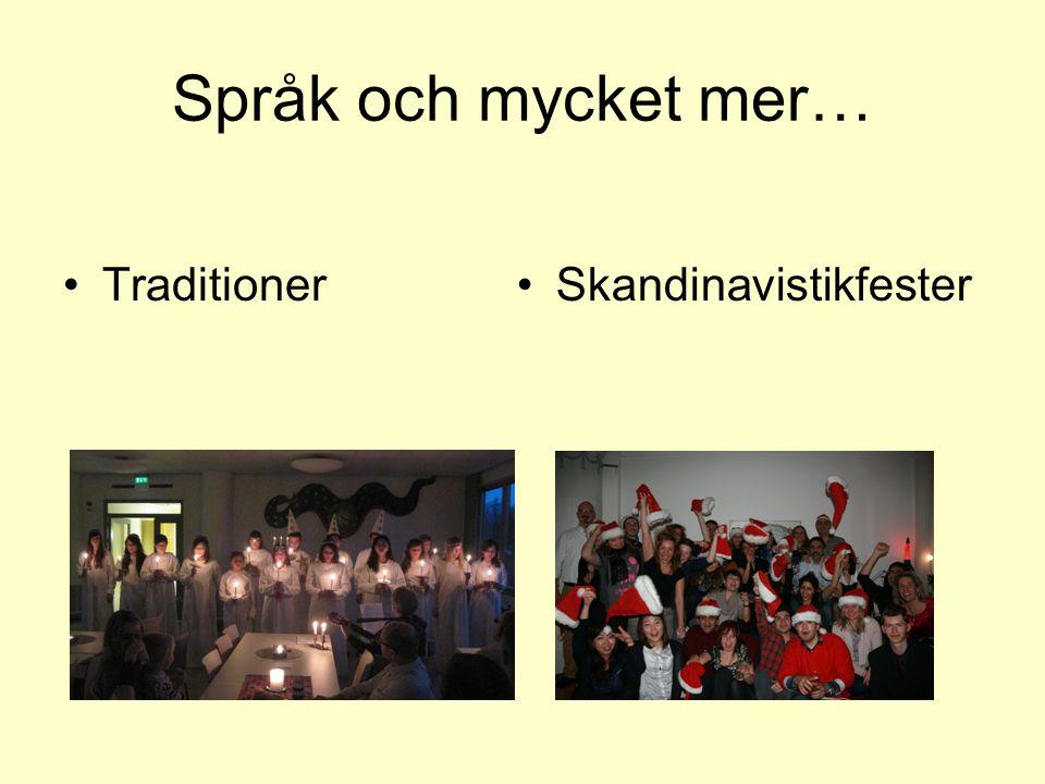 Språk och mycket mer… Traditioner Skandinavistikfester
