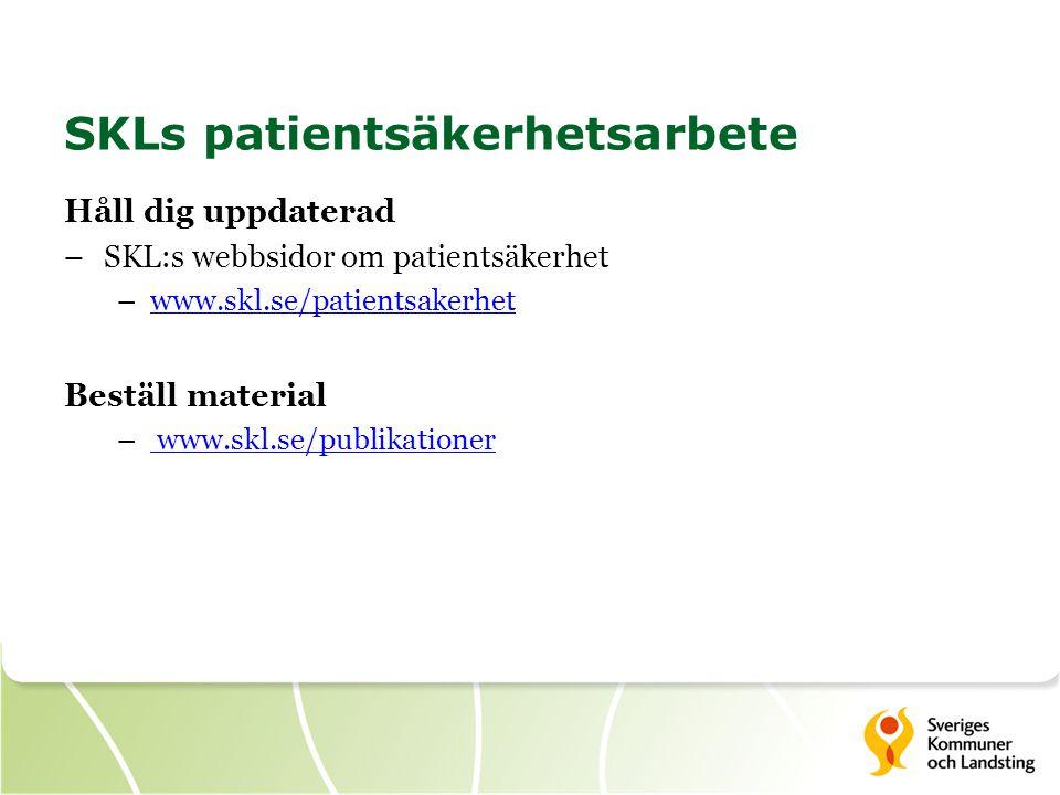 SKLs patientsäkerhetsarbete