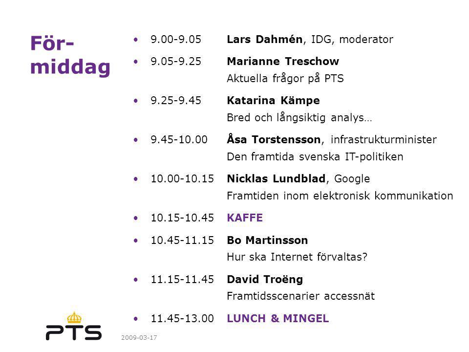 För- middag 9.00-9.05 Lars Dahmén, IDG, moderator