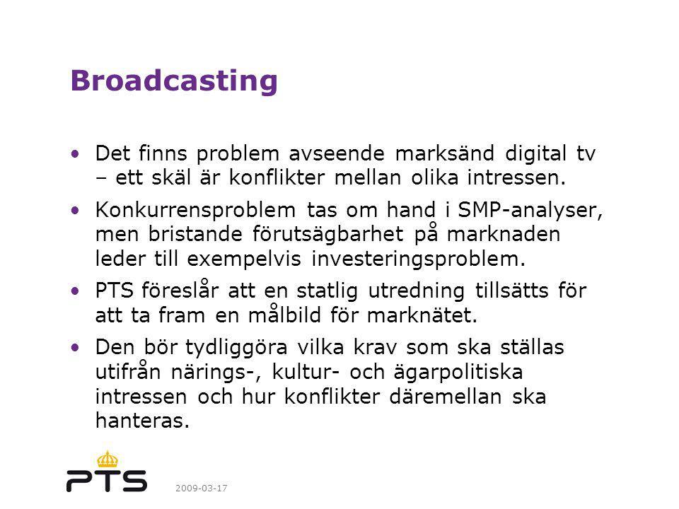 Broadcasting Det finns problem avseende marksänd digital tv – ett skäl är konflikter mellan olika intressen.