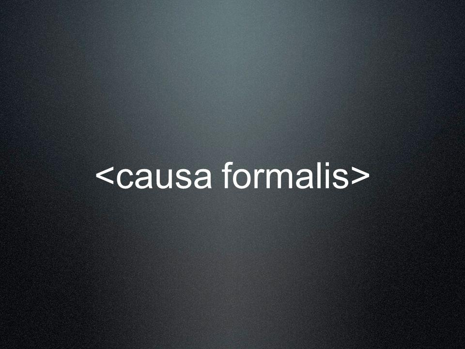<causa formalis>