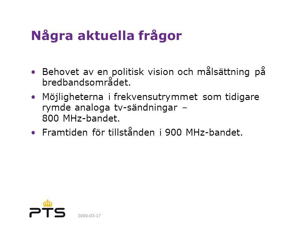 Några aktuella frågor Behovet av en politisk vision och målsättning på bredbandsområdet.