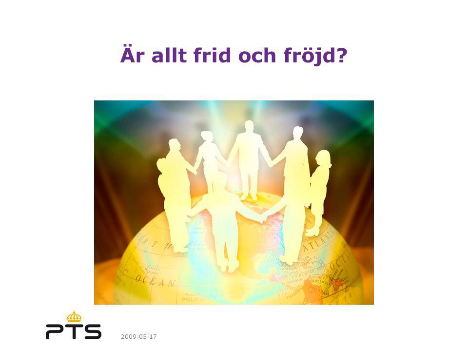 Är allt frid och fröjd 2009-03-17