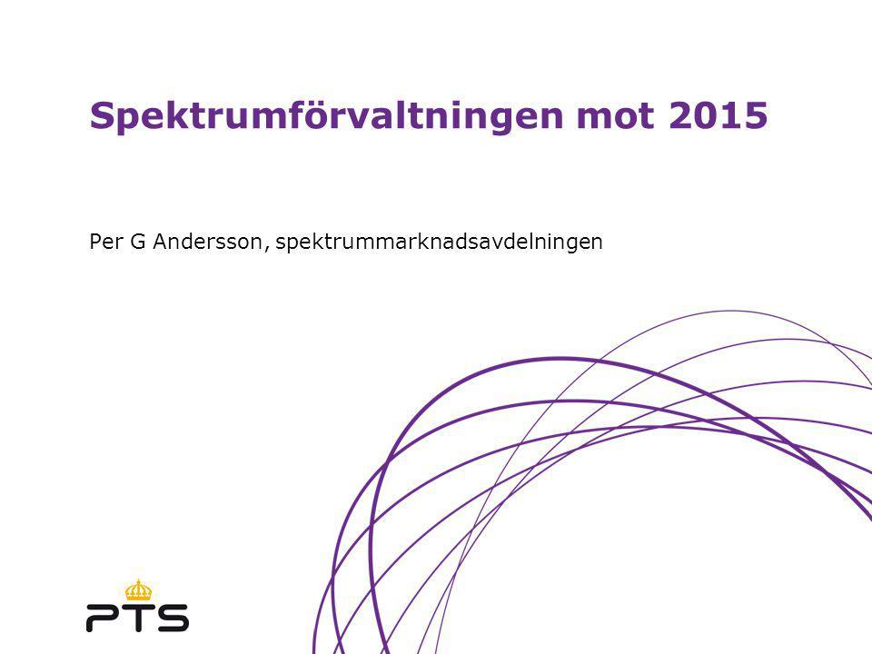 Spektrumförvaltningen mot 2015