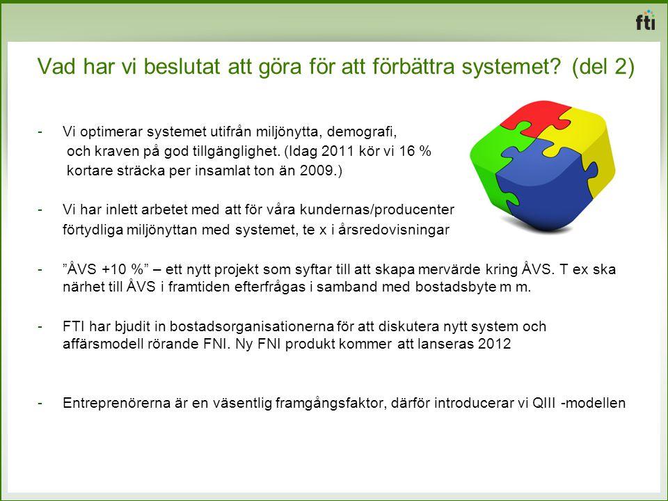 Vad har vi beslutat att göra för att förbättra systemet (del 2)