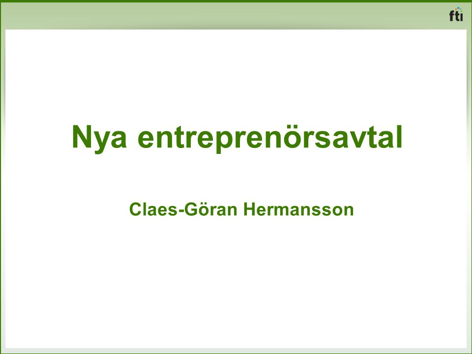 Nya entreprenörsavtal Claes-Göran Hermansson