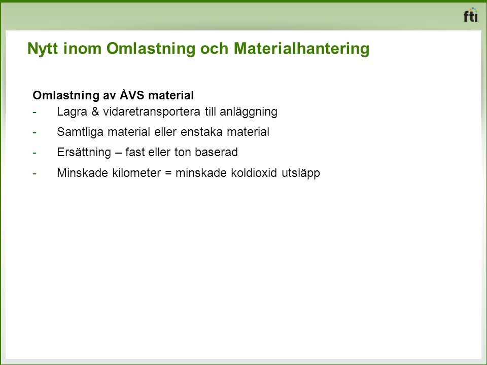 Nytt inom Omlastning och Materialhantering