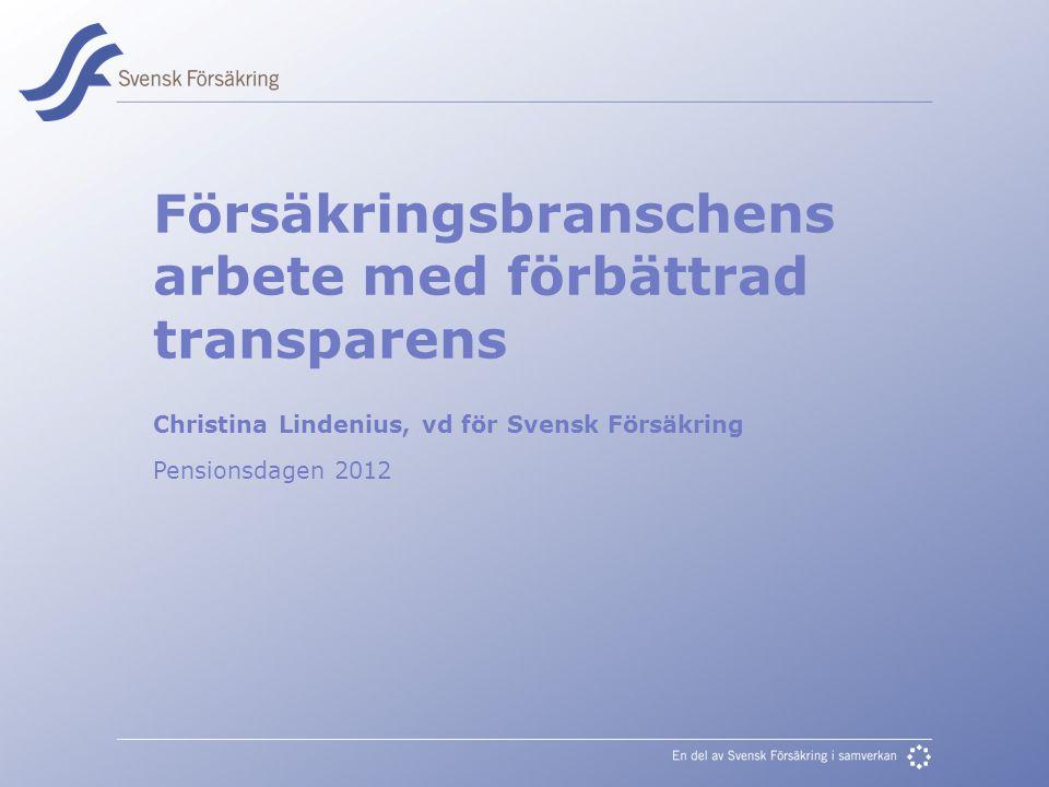 Försäkringsbranschens arbete med förbättrad transparens