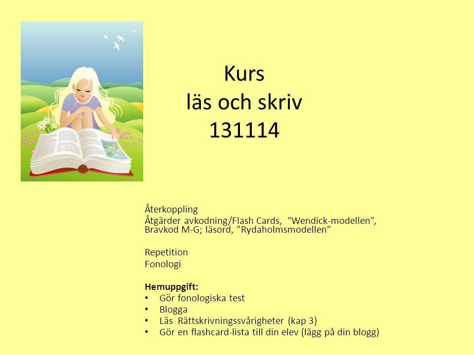 Kurs läs och skriv 131114 Återkoppling