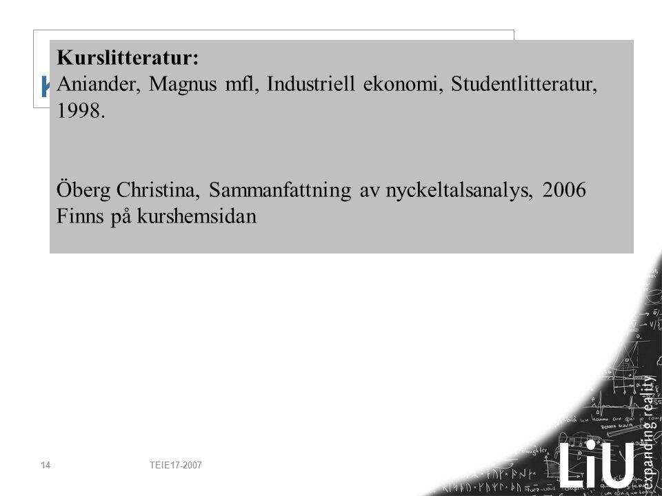 Kursmaterial Kurslitteratur: