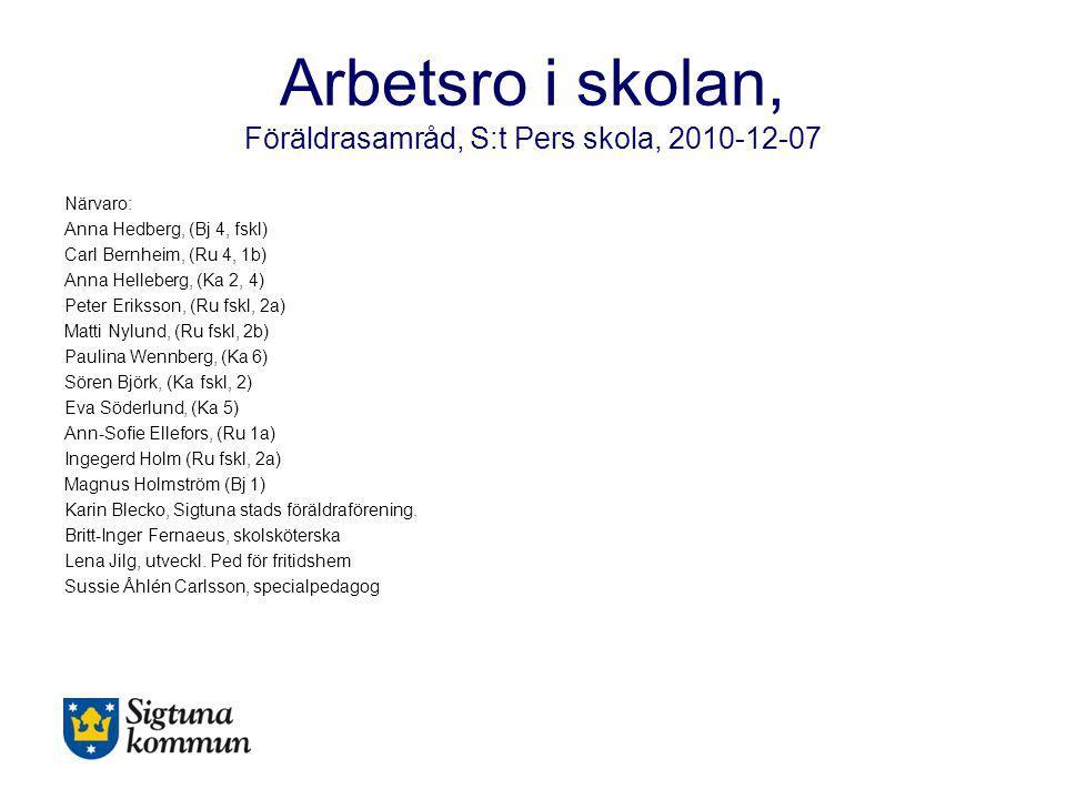 Arbetsro i skolan, Föräldrasamråd, S:t Pers skola, 2010-12-07