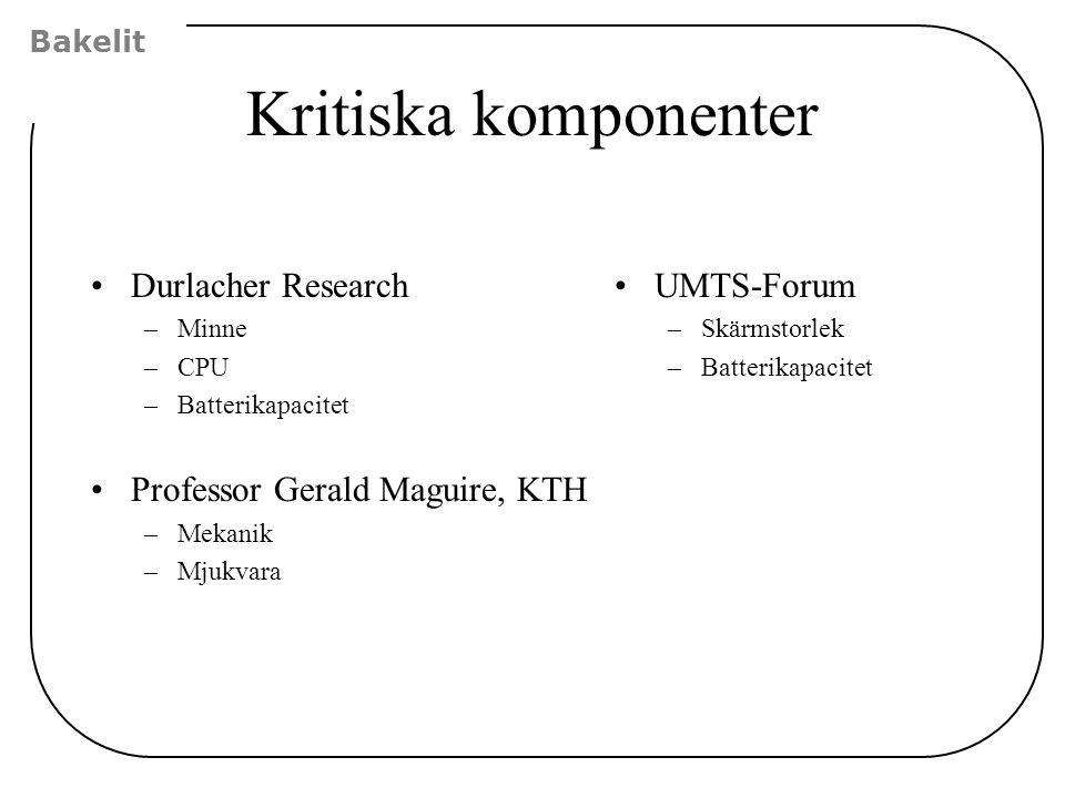 Kritiska komponenter Durlacher Research Professor Gerald Maguire, KTH