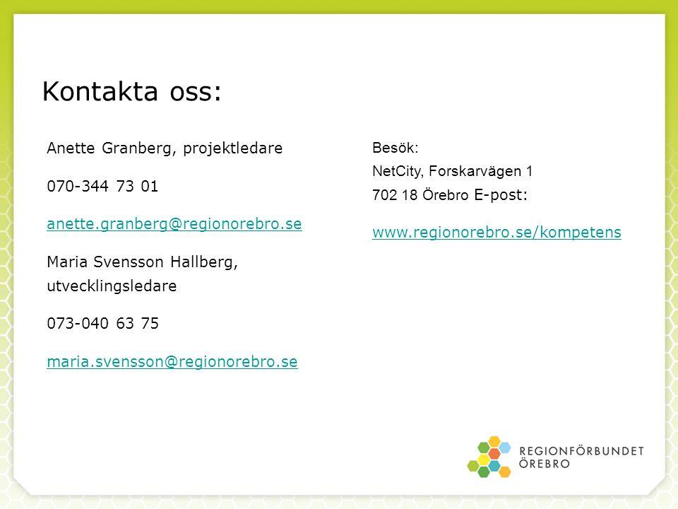 Kontakta oss: Anette Granberg, projektledare